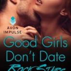 A Flash Giveaway: Good Girls Don't Date Rock Stars by Codi Gary