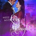 Buy The Lord Meets His Lady, Get Meet My Love at Midnight *FREE*