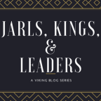 Audr the Deep Minded: Jarls, Kings, and Leaders Blog series