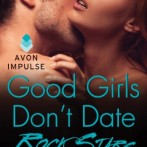 A Flash Giveaway: Good Girls Don't Date Rock Stars by Codi Gary