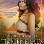 Feature Guest Post: The General's Wife by Sara R. Turnquist